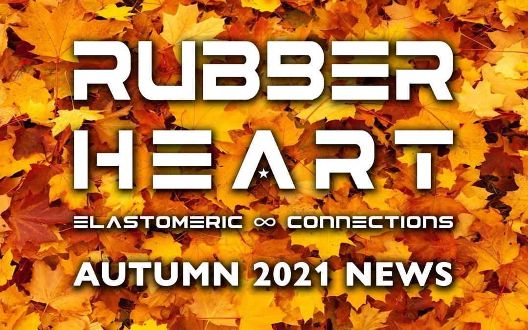 Rubber Heart Autumn 2021 News